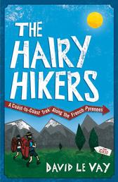 The Hairy Hikers - A Coast-to-Coast Trek Along the French Pyrenees