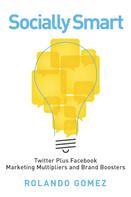 Rolando Gomez: Socially Smart