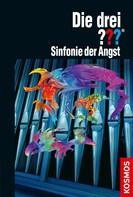Kari Erlhoff: Die drei ??? Sinfonie der Angst (drei Fragezeichen) ★★★★★