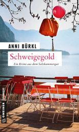 Schweigegold - Kriminalroman