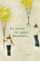 Paloma Bravo: La novia de papá ★★★★★