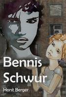 Horst Berger: Bennis Schwur