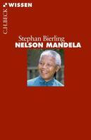 Stephan Bierling: Nelson Mandela