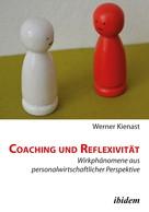 Werner Kienast: Coaching und Reflexivität