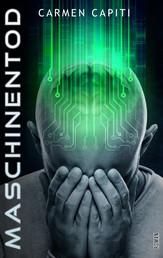 Maschinentod - Teil 3 der Maschinen-Trilogie