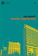 Edo Popović: Ausfahrt Zagreb-Süd ★★★★