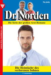 Dr. Norden 646 – Arztroman - Die Heimkehr des verlorenen Sohnes