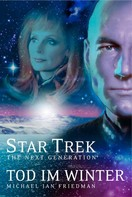 Michael Jan Friedman: Star Trek - The Next Generation 01: Tod im Winter ★★★★★