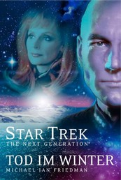 Star Trek - The Next Generation 01: Tod im Winter