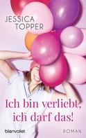 Jessica Topper: Ich bin verliebt, ich darf das! ★★★★
