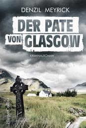 Der Pate von Glasgow - Kriminalroman