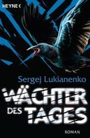 Sergej Lukianenko: Wächter des Tages ★★★★★