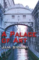 J.I.M. Stewart: A Palace of Art