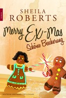 Sheila Roberts: Merry Ex-Mas