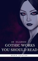 Oscar Wilde: 50 Classic Gothic Works You Should Read (Book Center)