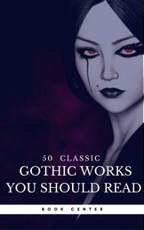 50 Classic Gothic Works You Should Read (Book Center) - Dracula, Frankenstein, The Black Cat, The Picture Of Dorian Gray...