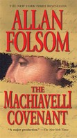 Allan Folsom: The Machiavelli Covenant