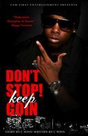 C WINN: Don't Stop Keep Goin'