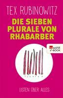 Tex Rubinowitz: Die sieben Plurale von Rhabarber ★★