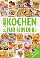 Dr. Oetker: Kochen für Kinder von A-Z ★★★★