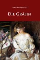 Palle Rosenkrantz: Die Gräfin