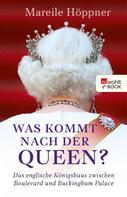 Mareile Höppner: Was kommt nach der Queen? ★★★