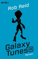 Rob Reid: Galaxy Tunes® ★★★★