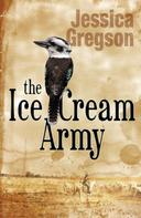 Jessica Gregson: The Ice Cream Army ★★★★