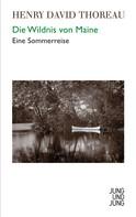 Henry David Thoreau: Die Wildnis von Maine ★★★★★