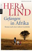Hera Lind: Gefangen in Afrika ★★★★