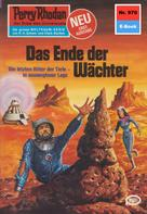William Voltz: Perry Rhodan 970: Das Ende der Wächter ★★★★★