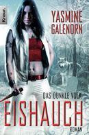 Yasmine Galenorn: Das dunkle Volk: Eishauch ★★★★