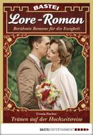 Ursula Fischer: Lore-Roman 34 - Liebesroman