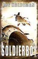 Joe Haldeman: Soldierboy ★★★★