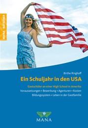 Ein Schuljahr in den USA - Gastschüler an einer High School in Amerika
