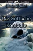 Dante Alighieri: Die Göttliche Komödie ★★★★★