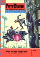 Kurt Mahr: Perry Rhodan 118: Der Robot-Sergeant ★★★★
