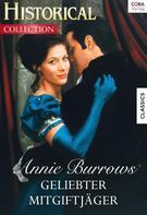 Annie Burrows: Geliebter Mitgiftjäger
