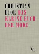 Christian Dior: Das kleine Buch der Mode ★★★★