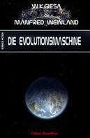 Manfred Weinland: Die Evolutionsmaschine ★★★
