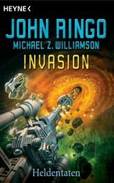 Invasion - Heldentaten - Roman