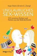 Ingo Stein: Unglaubliches Sex-Wissen ★★★★