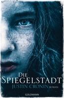 Justin Cronin: Die Spiegelstadt ★★★★★