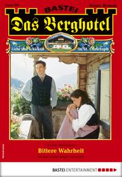 Das Berghotel 209 - Heimatroman - Bittere Wahrheit
