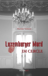 Luxemburger Mord - Im Cercle