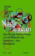 Günter von Hummel: Nach Lacan ★★★★