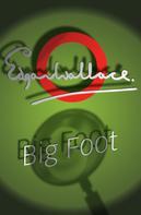 Edgar Wallace: Big Foot