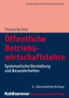 Thomas Barthel: Öffentliche Betriebswirtschaftslehre ★