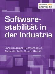 Softwarestabilität in der Industrie