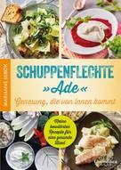 """Marianne Sebök: Schuppenflechte """"Ade"""" - Genesung, die von innen kommt"""